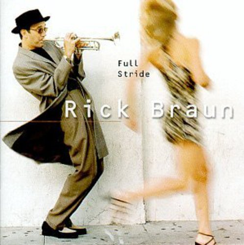 Rick Braun - Full Stride