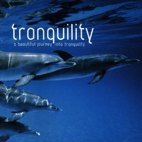 Various Artists - Tranquility By Various Artists
