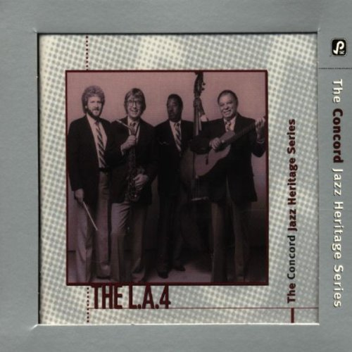 The L.a. 4 - Concord Jazz Heritage Series By The L.a. 4