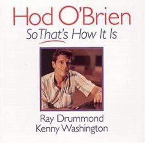 Hod O'Brien - So That's How It Is By Hod O'Brien
