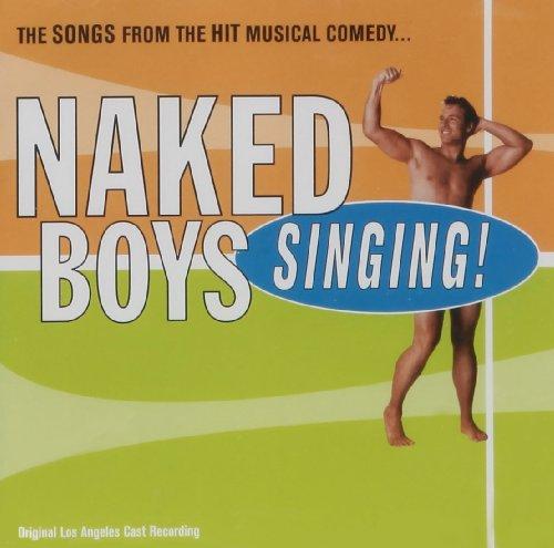 Naked Boys Singing! (Original Cast Recording)