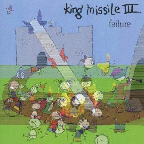 King Missile III - Failure