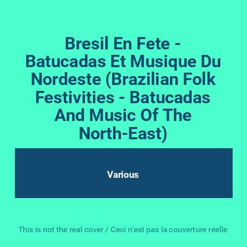 Various Artists - Brazilian Folk Festivals-Batucadas By Various Artists