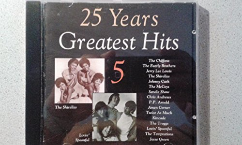 25 Years Greatest Hits - Vol. 5-25 Years Greatest Hits By 25 Years Greatest Hits