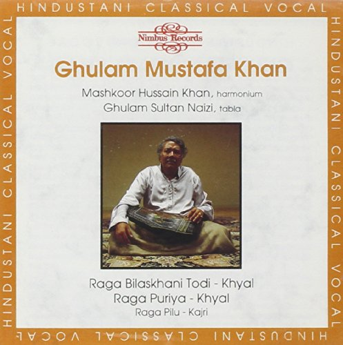 Khan Ghulam Mustafa - Raga Bilaskhani Todi:Puriya By Khan Ghulam Mustafa