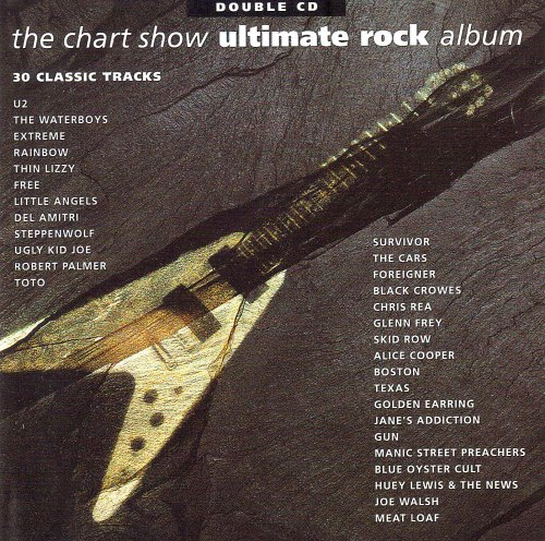 Various Artists - The Chart Show Ultimate Rock Album By Various Artists