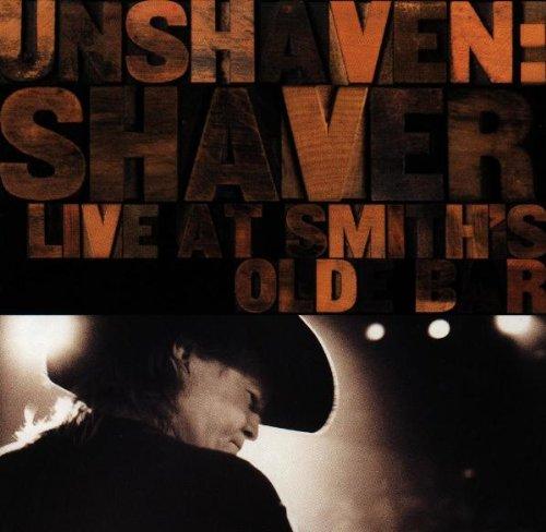 Shaver,Billy Joe - Unshaven:Live Album