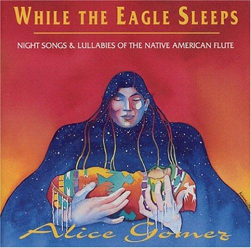 Alice Gomez - While the Eagle Sleeps