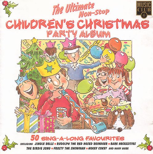 Various - The Ultimate Non-Stop Children's Christmas Party Album
