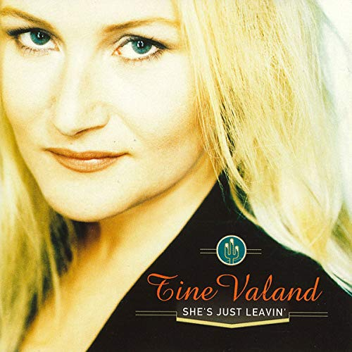 Tine Valand - She'S Just Leavin' By Tine Valand