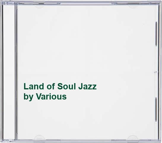 Various - Land of Soul Jazz
