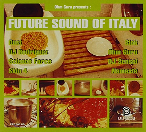 Various Artists - Future Sound of Italy By Various Artists