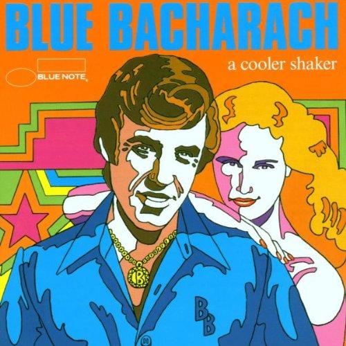 Various Artists - Blue Bacharach: A Cooler Shaker