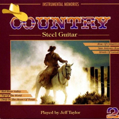 Taylor,Jeff - Country Steel Guitar By Taylor,Jeff