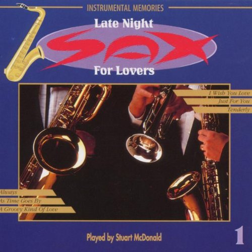 Late Night Sax for Lovers Vol. 1