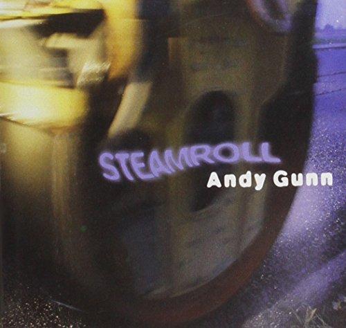 Andy Gunn - Steamroll