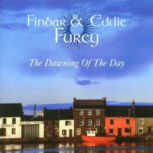 Finbar and Eddie Furey - The Dawning of the Day By Finbar and Eddie Furey