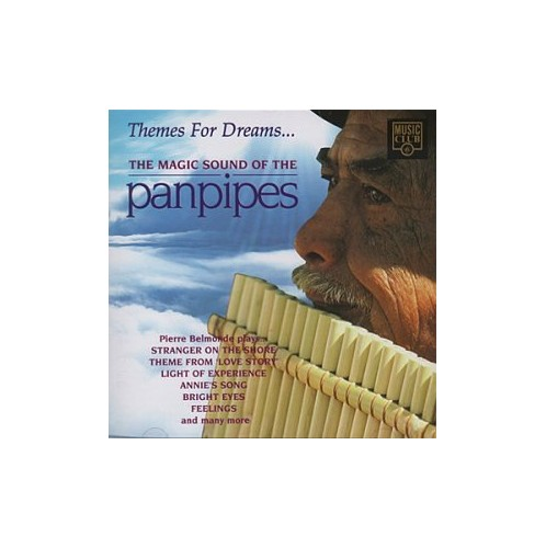 Themes For Dreams...: The Magic Sound Of The Pan Pipes By Various Artists