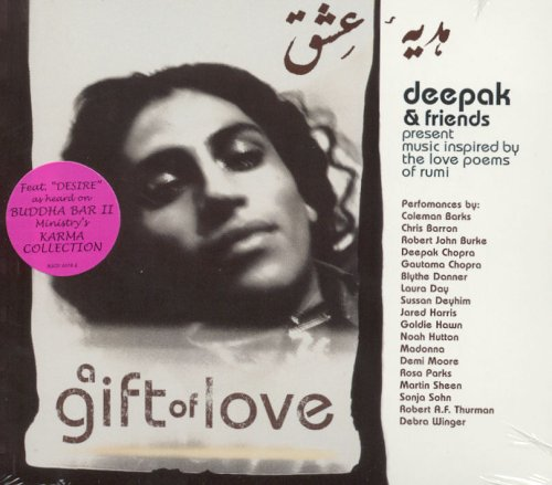 Goldie Hawn... - A Gift of Love Vol.1: Music Inspired By Love Poems of Rumi By Goldie Hawn...