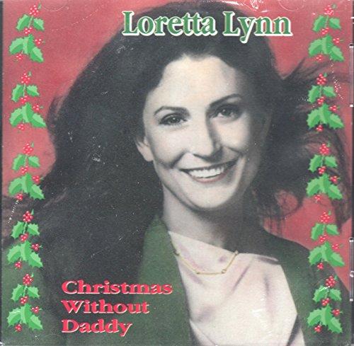 Lynn, Loretta - Christmas Without Daddy By Lynn, Loretta
