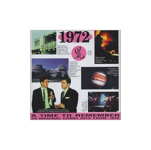 Various Artists - A Time to Remember 1972: 20 Original Chart Hits By Various Artists
