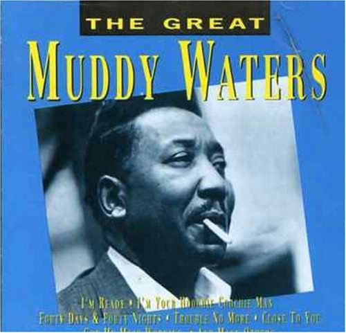 Muddy Waters - Great Muddy Waters By Muddy Waters