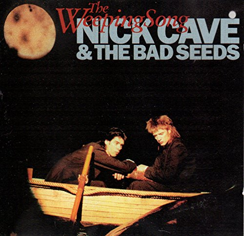 Nick Cave & Bad Seeds - Weeping Song
