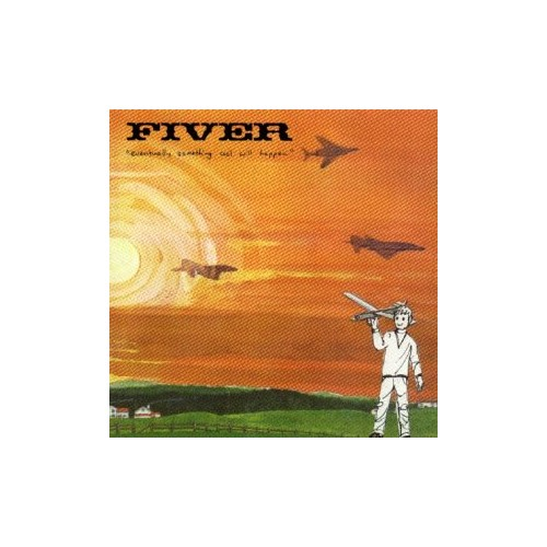 Fiver - Eventually Something By Fiver