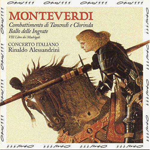 Monteverdi: Eighth Book of Madrigals (Ottavo Libro dei Madrigali), Vol 2 /Concerto Italiano · Alessa