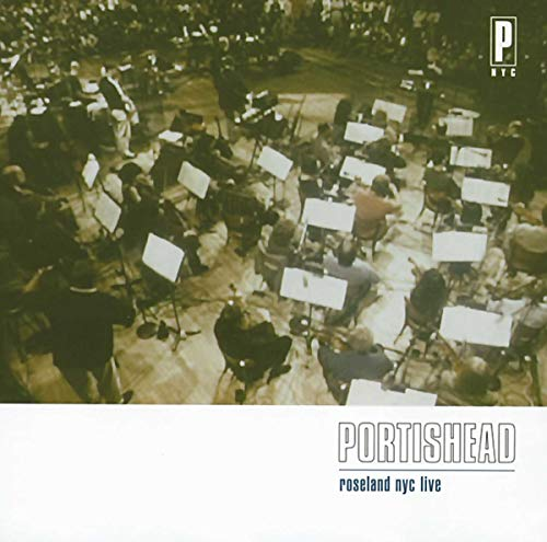 Portishead - Roseland NYC Live By Portishead