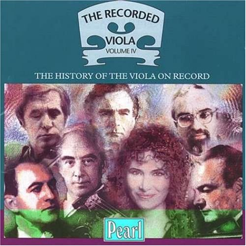 Various Artists - The Recorded Viola, Vol.4 By Various Artists