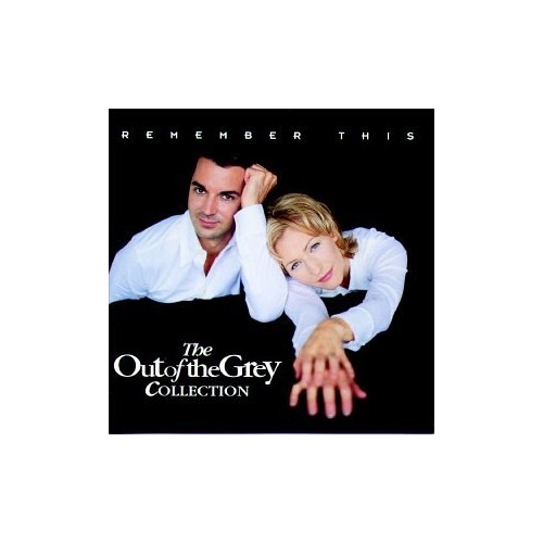Out of the Grey - Remember This