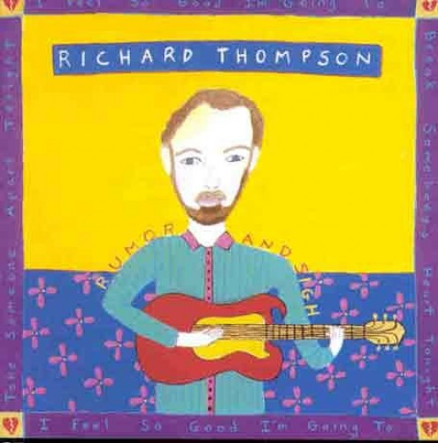 Rumour and Sigh By Richard Thompson