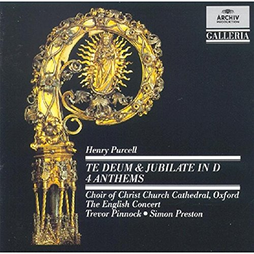 Purcell: Te Deum & Jubilate in D / 4 Anthems