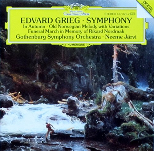 Grieg: Symphony, In Autumn,Old NOrwegian Melody, Funeral March/ Neeme Jarvi