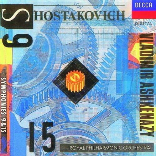Shostakovich: Symphonies Nos 9 & 15