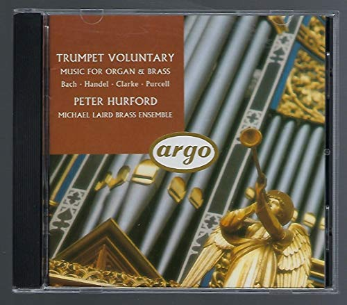 Hurford, Peter - Trumpet Voluntary / Music for Organ & Brass