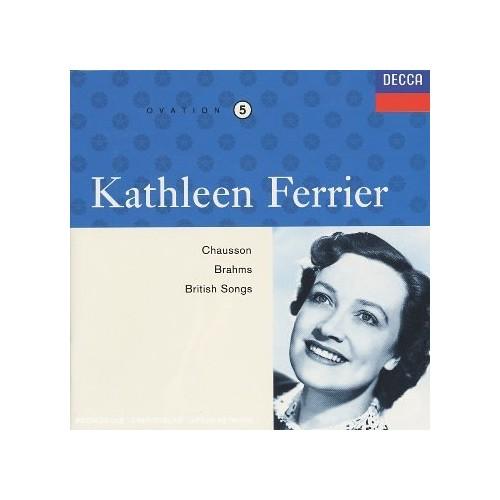 Chausson / Brahms / British Songs (Kathleen Ferrier Edition, Vol. 5)