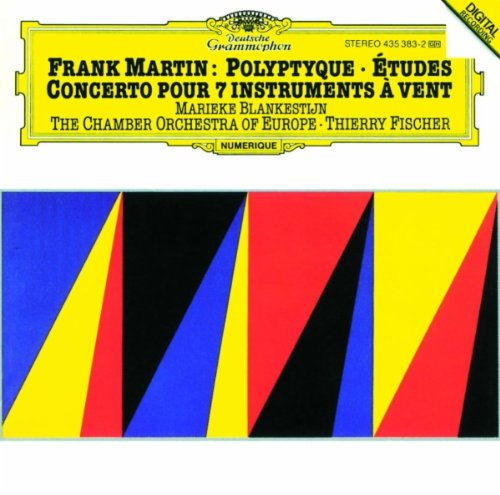 Frank Martin - Concerto for 7 Winds / Polyptyque / Etudes