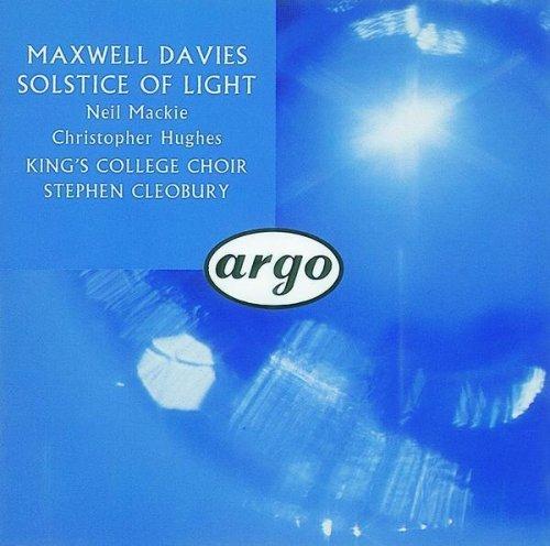 King's College Choir - Maxwell Davies: Solstice of Light
