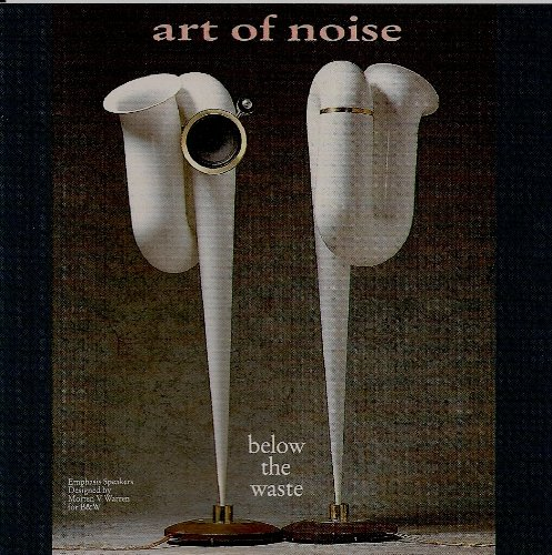 Art of Noise - Below the Waste By Art of Noise