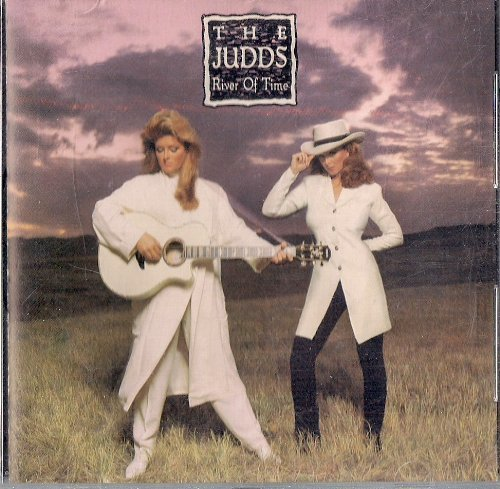 Judds - River of Time By Judds