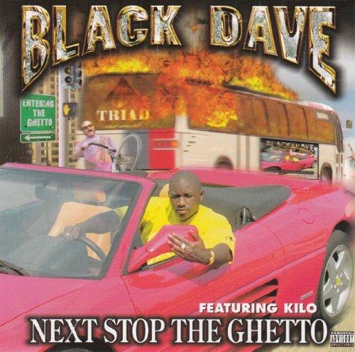 Kilo - Next Stop the Ghetto
