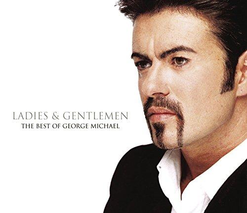 Ladies & Gentlemen: The Best of George Michael By George Michael