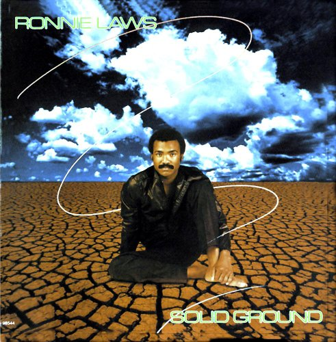 Ronnie Laws - Solid Ground By Ronnie Laws