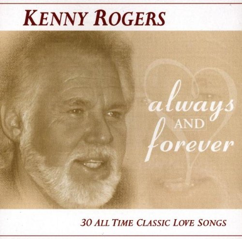 Rogers, Kenny - Always And Forever: 30 ALL TIME CLASSIC LOVE SONGS