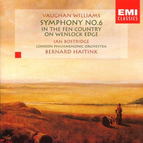 Vaughan Williams: Symphony No.6/In the Fen Country/On Wenlock Edge