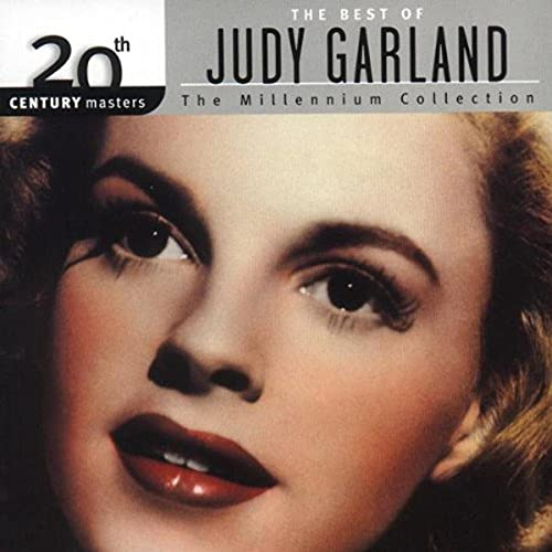 Judy Garland - The Best Of Judy Garland: The Millenium Collection;20th Century Masters