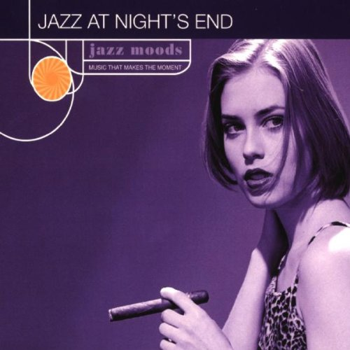 Various Artists - Jazz Moods: Jazz at Night's End