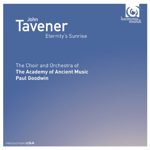 John Tavener - Tavener: Eternity's Sunrise By John Tavener